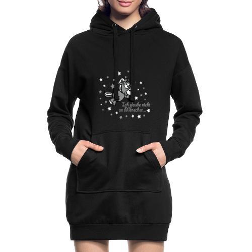 Ich glaube nicht an Menschen - Hoodie-Kleid