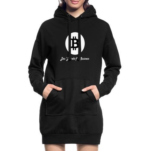 Das B steht fuer Business weiss - Hoodie-Kleid
