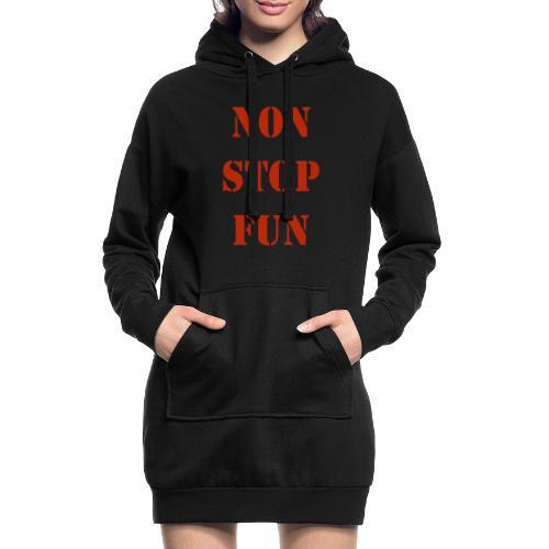 non stop fun - Hoodie-Kleid