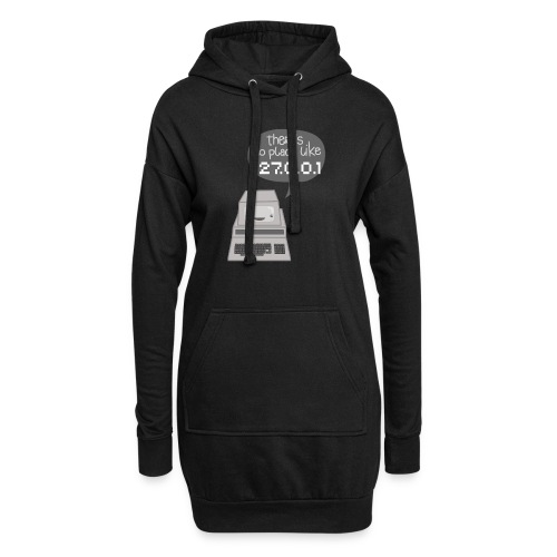 There's no Place like 127.0.0.1 - Hoodie-Kleid