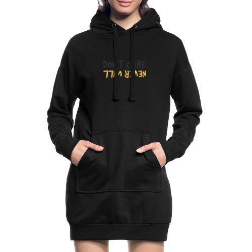 Don't Care, Never Will by Dougsteins - Hoodie Dress