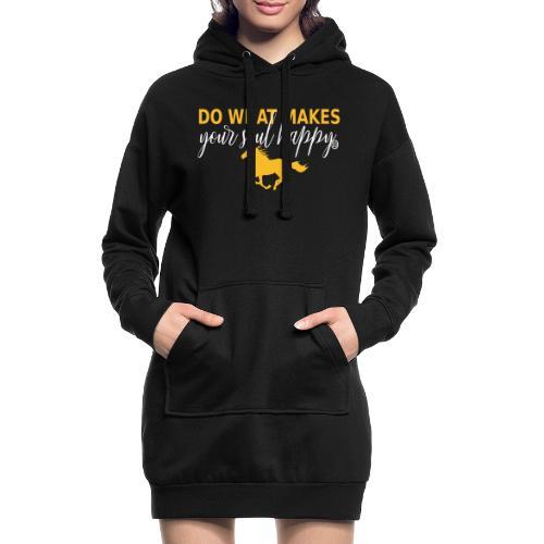 Mach was dich glücklich macht - reite - Hoodie-Kleid