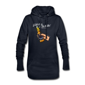 Grab them by the bottle - Hoodie-Kleid
