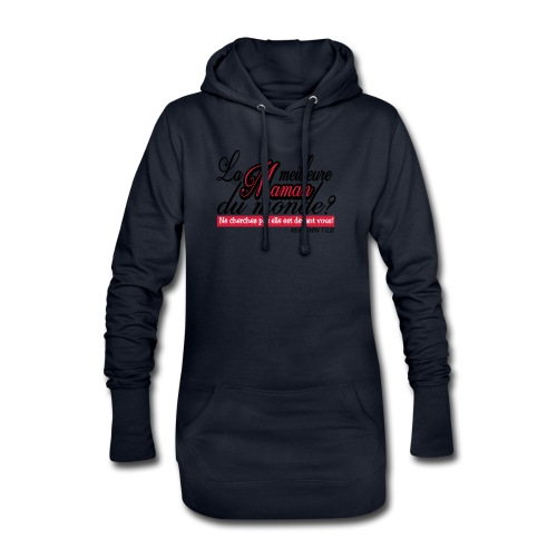 LA MEILLEURE MAMAN MERCI MON FILS!! t-shirt sweat - Sweat-shirt à capuche long Femme