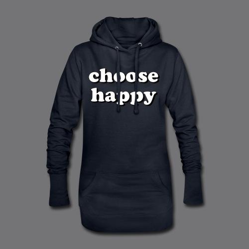 CHOOSE HAPPY Tee Shirts - Hoodie Dress