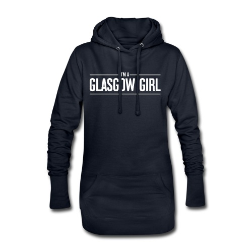 I'm A Glasgow Girl - Hoodie Dress