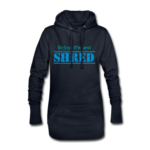 Enjoy life and SHRED - Hoodie-Kleid