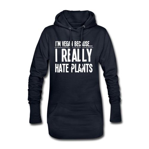 I'm Vegan Because I Really Hate Plants - Hoodiejurk