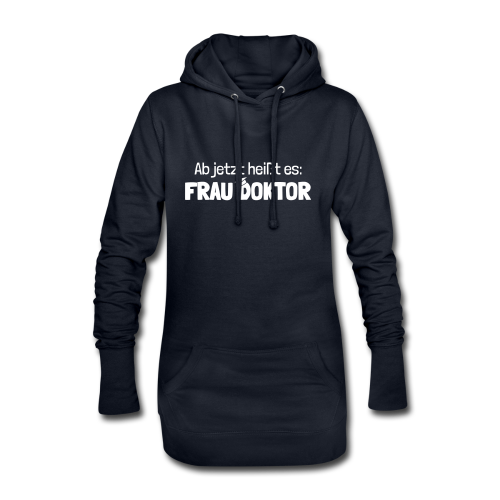 Ab jetzt Frau Doktor Geschenk zur Promotion - Hoodie-Kleid