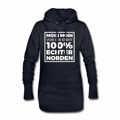 Moin Moin - vor dir steht 100% echter Norden - Hoodie-Kleid