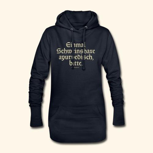 lustiges Sprüche T-Shirt Schweinshaxe ayurvedisch - Hoodie-Kleid