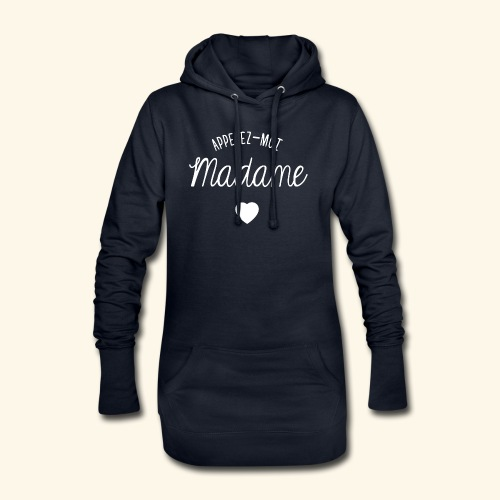 SWEAT APPELEZ MOI MADAME - Sweat-shirt à capuche long Femme