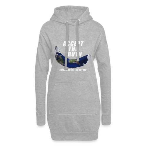 Accept The Truth! - Hoodie Dress
