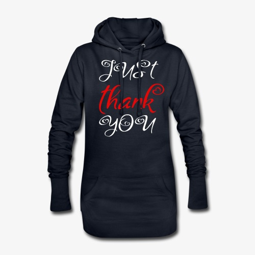 Just Thank you ! - Sweat-shirt à capuche long Femme