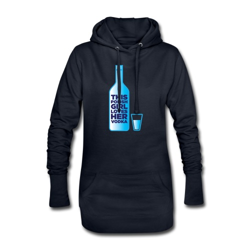 Girl loves Vodka - Hoodie-Kleid