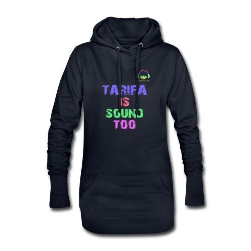 Tarifa tambiés es sonido - Sudadera vestido con capucha