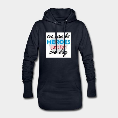 GHB Jeder kann für 1 Tag ein Held sein 190320181W - Hoodie-Kleid