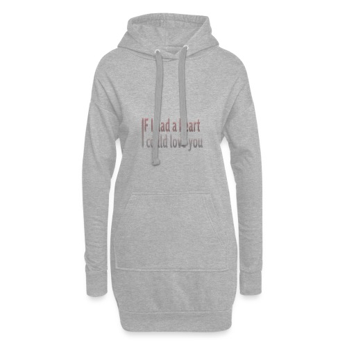 if i had a heart i could love you - Hoodie Dress
