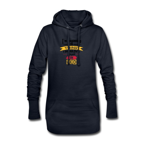 Should've Stayed In Bed - Hoodie Dress