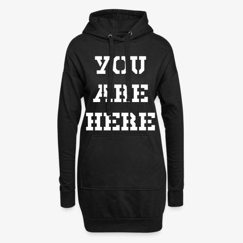 YOU ARE HERE - Hoodie-Kleid