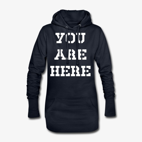 YOU ARE HERE - Hoodie-Kleid