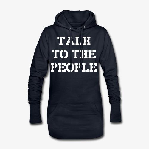 Talk to the people - weiß - Hoodie-Kleid