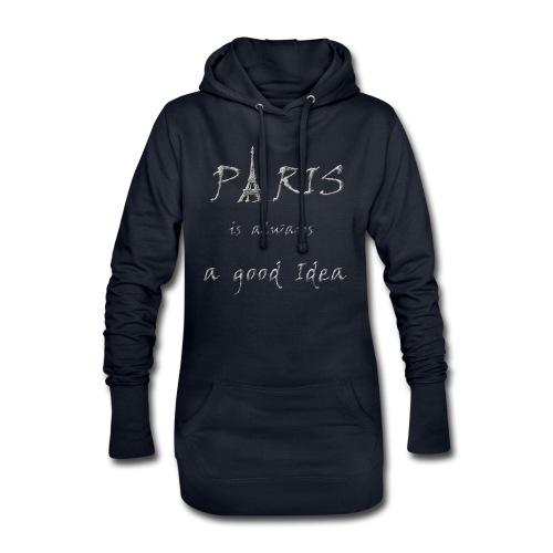 Paris is always a good idea - Hoodie-Kleid