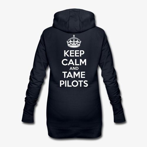 Keep Calm & Tame Pilots - Sweat-shirt à capuche long Femme