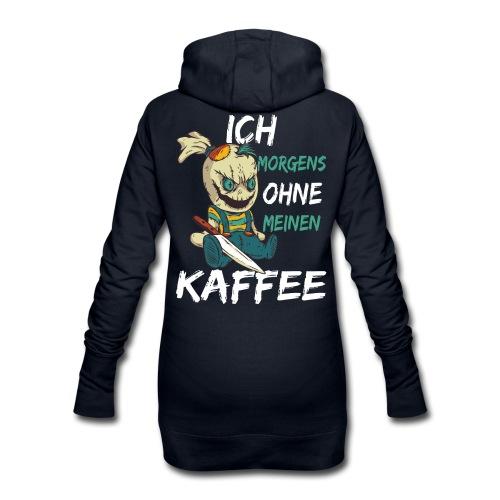 Kaffee lustige Kaffee Sprüche morgens ohne Kaffee - Hoodie-Kleid