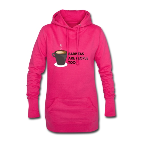 Baristas are people too - Hoodie Dress