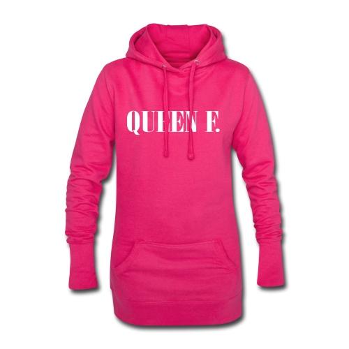 Queen F. Du bist die Königin! - Hoodie-Kleid