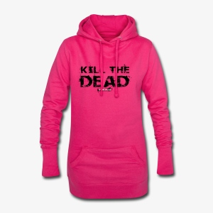 T-shirt Kill The Dead Basique style - Sweat-shirt à capuche long Femme
