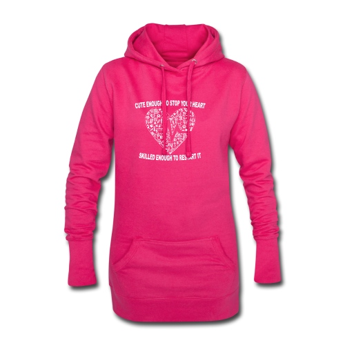 Cute Enough To Stop Your Heart, Skilled Enough ... - Hoodie Dress