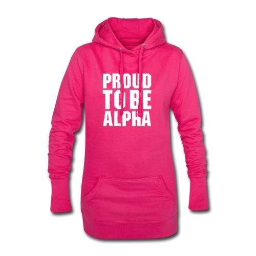 Proud to be Alpha - Hoodie-Kleid