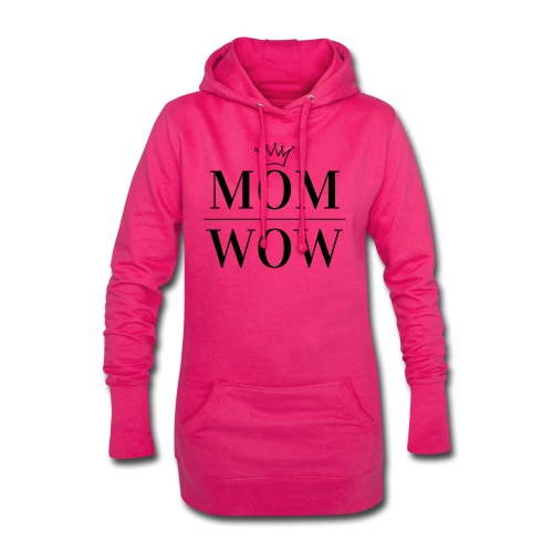 MOM WOW - Hoodie Dress