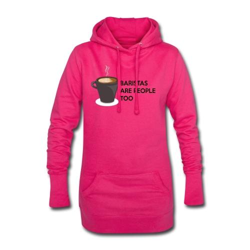 Baristas are people too - Hoodie Dress
