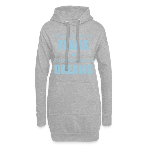 Screw your Fears - Chase your Dreams - Hoodie-Kleid