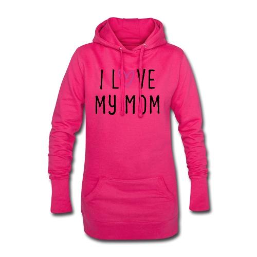 I love my mom Muttertagsgeschenk - Hoodie-Kleid