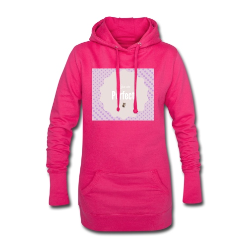 You are perfect - Sudadera vestido con capucha