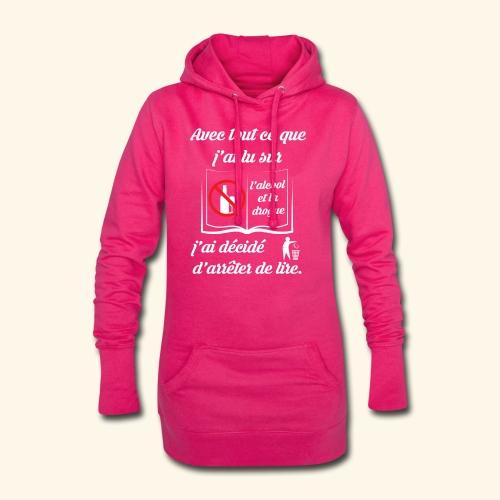 arrêter de lire - Sweat-shirt à capuche long Femme