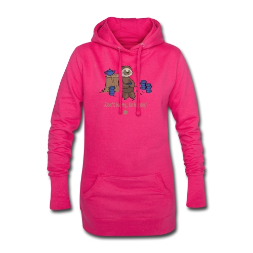 Sloth chills Do not hurry, be happy :) - Hoodie Dress