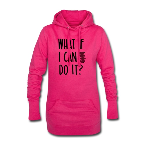 What if i can do it (Spruch) - Hoodie-Kleid
