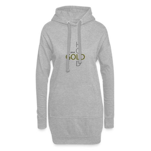 hold your gold - Hoodie-Kleid
