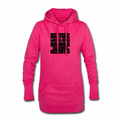 Have a Problem...Joint - Hoodie-Kleid