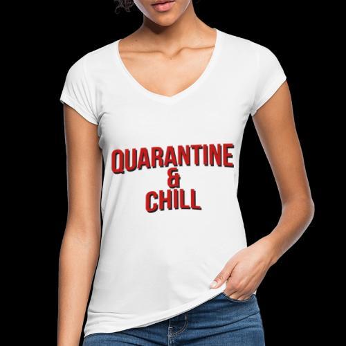 Quarantine & Chill Corona Virus COVID-19 - Frauen Vintage T-Shirt