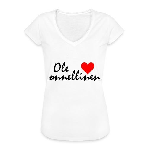 Ole onnellinen - Naisten vintage t-paita