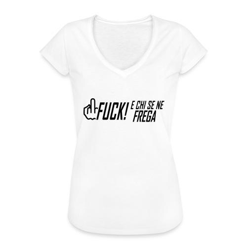 FUCK! e chi se ne frega - Maglietta vintage donna
