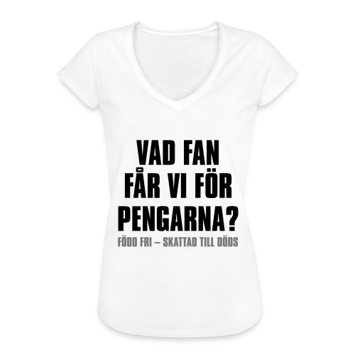 Vad fan får vi för pengarna - Vintage-T-shirt dam