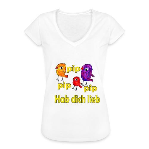 pip pip pip hab dich lieb - Frauen Vintage T-Shirt
