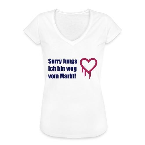 sorry jungs - bin weg vom - Frauen Vintage T-Shirt